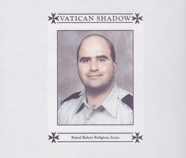 Vatican Shadow – Kneel Before Religious Icons (full album)